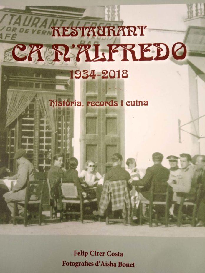 """Portada del libro """"Restaurant CA N'ALFREDO 1934-2018 Historia, records i cuina"""""""